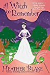 A Witch to Remember (A Wishcraft Mystery, #9)