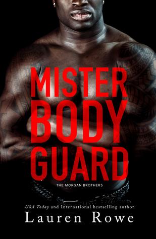 Mister Bodyguard (Morgan Brothers, #4)