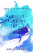 All the Tales We Tell