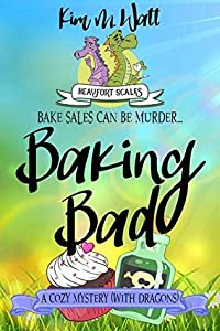 Baking Bad (Beaufort Scales Mystery #1)