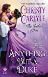 Anything But a Duke (The Duke's Den, #2)