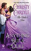 Anything But a Duke (The Duke's Den, #2)