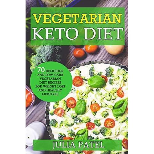 Vegetarian Keto Diet 70 Delicious And Low Carb Vegetarian Diet
