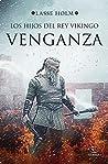 Venganza (Los hijos del rey vikingo #1)