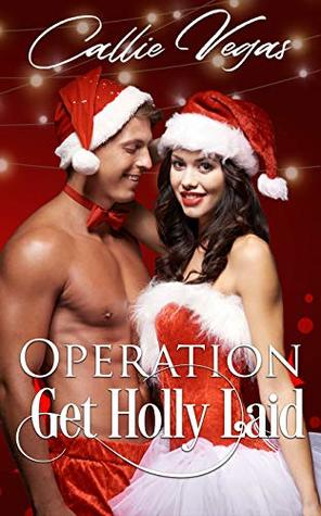 Operation Get Holly Laid