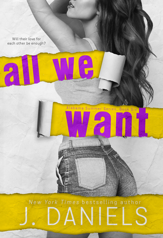 All We Want (Alabama Summer, #6)