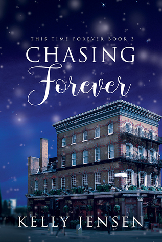 Chasing Forever (This Time Forever, #3)