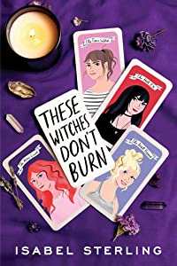 These Witches Don't Burn (These Witches Don't Burn, #1)