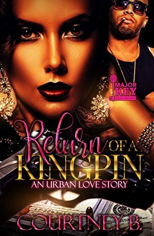 Return of a Kingpin: An Urban Love Story
