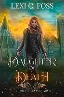 Daughter of Death (Dark Provenance #1)