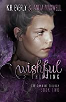 Wishful Thinking (The Conduit #2)