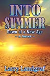 Into Summer: Dawn of a New Age (Four Seasons Series Book 4)