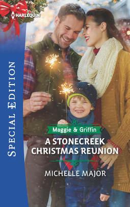 A Stonecreek Christmas Reunion (Maggie & Griffin Trilogy #3)