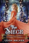 The Siege (Vampire Royals #5)