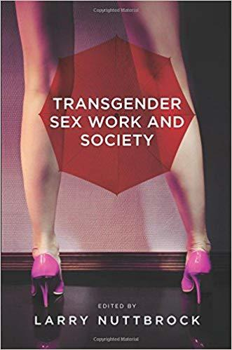 Transgender Sex Work and S