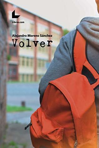 Volver by Alejandro Moreno Sánchez