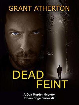 Dead Feint (Elders Edge #2)