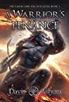 A Warrior's Penance (The Castes and the OutCastes, #3)