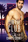 Join the Club by Charlie Cochet