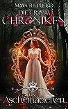 Das Aschemädchen (Die Grimm-Chroniken, #7)