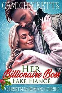 Her Billionaire Boss Fake Fiancé (Hawk Brothers #3)
