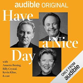 Have a Nice Day by Billy Crystal