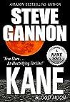Kane: Blood Moon