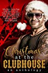Christmas at the Clubhouse Anthology by Avelyn Paige