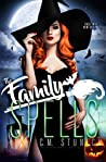 The Family Spells by C.M. Stunich