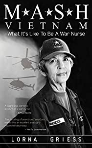 M*A*S*H Vietnam: What it's like to be a war nurse