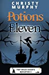 Potions Eleven: A Paranormal Witch Cozy (Fair Witch Sisters Mysteries Book 2)