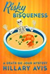 Risky Bisqueness: A Death Du Jour Short Mystery