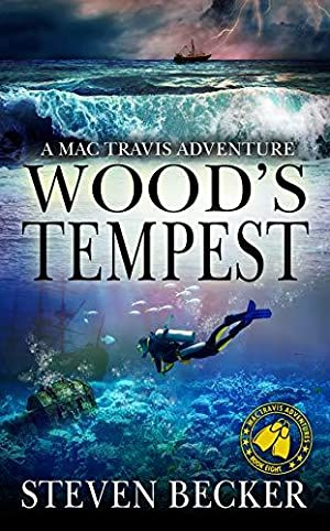 [PDF / Epub] ☂ Woods Tempest (Mac Travis Adventures #8)  Author Steven Becker – Vejega.info