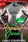The Haunted Groom (Last Play Christmas Romances)