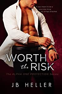 Worth the Risk (Alpha One, #1)