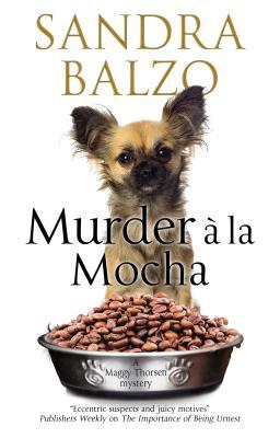 Murder a la Mocha: A Coffeehouse Cozy (Maggy Thorsen, #11)