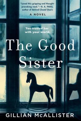 The Good Sister by Gillian McAllister