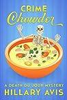 Crime Chowder (Death Du Jour Mystery, #1)
