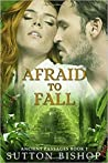 Afraid to Fall