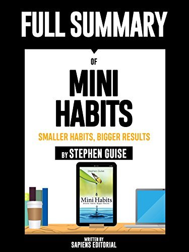 Mini Habits Smaller Habits, Bigger Results by Guise Stephen