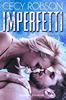 Imperfetti (Shattered Past Vol. 1)