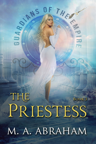 The Priestess (Guardians of the Empire, #3)