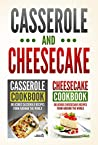 Casserole Cookbook by Grizzly Publishing