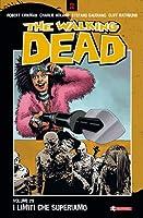 The Walking Dead, Vol. 29: I limiti che superiamo