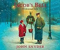 Jacob's Bell: A Christmas Story