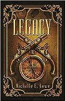 Legacy (Vol.1): Steampunk/Fantasy Novel (Action/Adventure Book One)