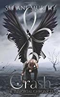 Crash (The Immortal Chronicles)