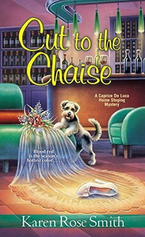 Cut to the Chaise (Caprice De Luca Mystery, #8)