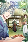 Kakuriyo: Bed & Breakfast for Spirits, Vol. 2 (Kakuriyo: Bed & Breakfast for Spirits, #2)