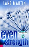 Even Strength - A Mile High Miners Novella (Happy Endings Resort, #55)